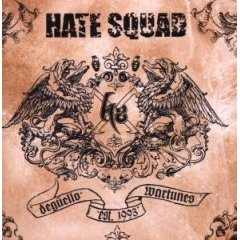 HATE SQUAD – Degüello Wartunes