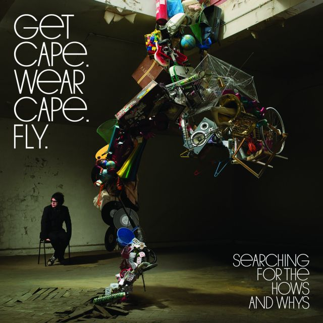 GET CAPE.WEAR CAPE.FLY – Searching For The Hows And Whys