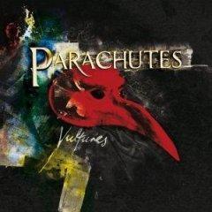 PARACHUTES – Vultures