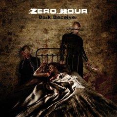 ZERO HOUR – Dark Deceiver
