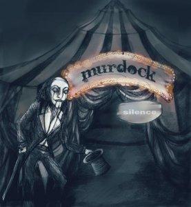 MURDOCK – Silence