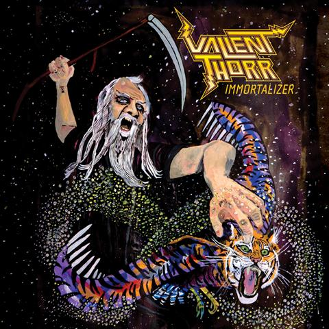 VALIENT THORR – Immortalizer