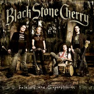 BLACK STONE CHERRY – Folklore And Superstition