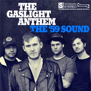 THE GASLIGHT ANTHEM – The '59 Sound