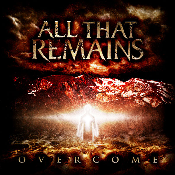 ALL THAT REMAINS – Overcome