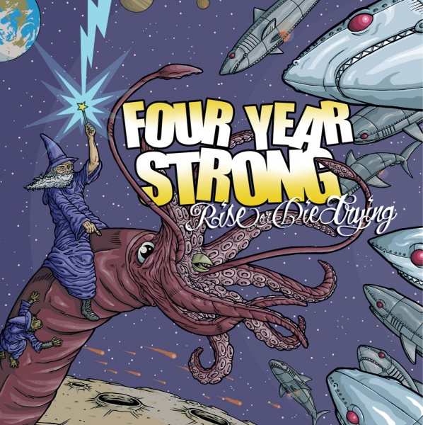 FOUR YEAR STRONG – Rise Or Die Trying