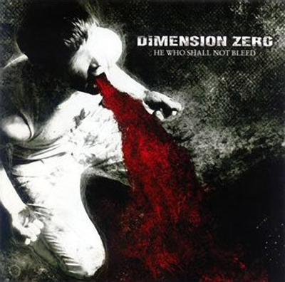 DIMENSION ZERO – He Who Shall Not Bleed