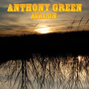 ANTHONY GREEN – Avalon