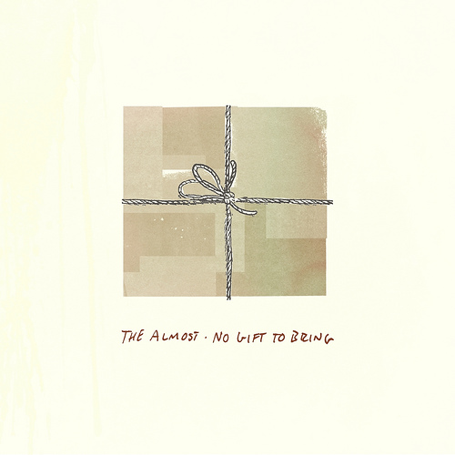 THE ALMOST – No Gift To Bring