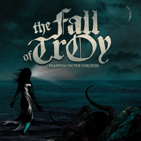THE FALL OF TROY – Phantom On The Horizon