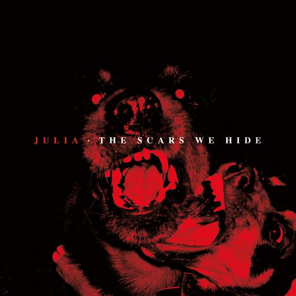 JULIA – The Scars We Hide