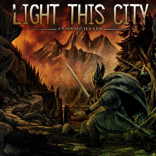 LIGHT THIS CITY – Stormchaser