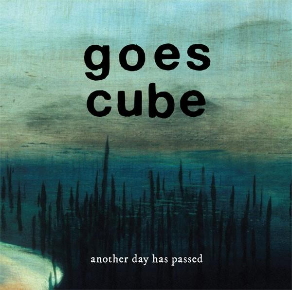 GOES CUBE – Another Day Has Passed