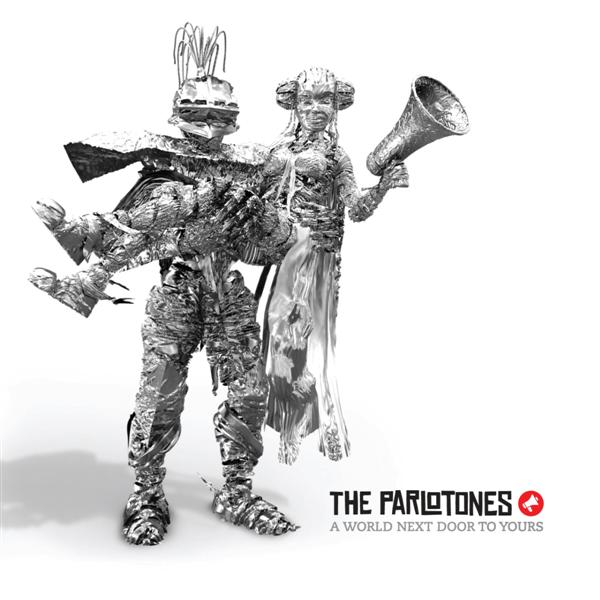THE PARLOTONES – A World Next Door To Yours