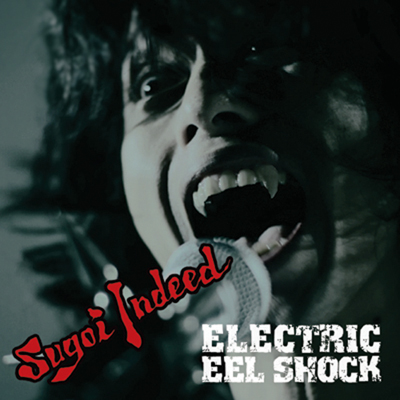 ELECTRIC EEL SHOCK – Sugoi Indeed