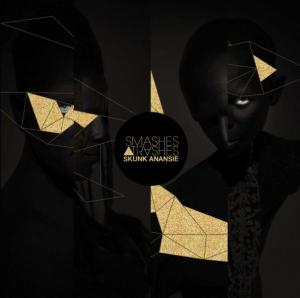 SKUNK ANANSIE – Smashes And Trashes