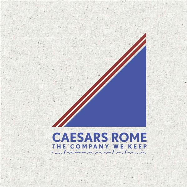 CAESARS ROME – The Company We Keep