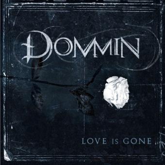 DOMMIN – Love Is Gone