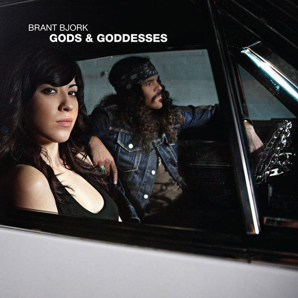 BRANT BJORK – Gods & Goddesses