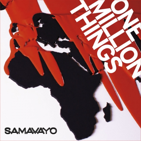 SAMAVAYO – One Million Things