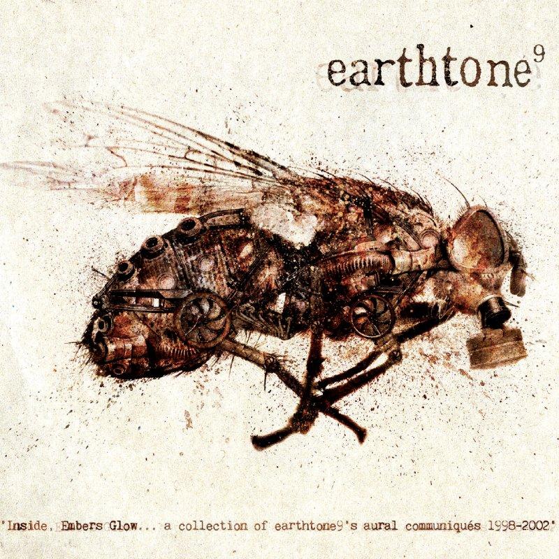 "EARTHTONE9: Reunion, Compilation ""Inside, Embers Glow"" for free im Netz!"