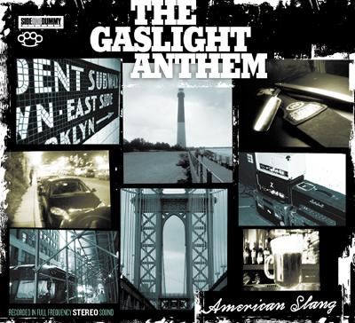 THE GASLIGHT ANTHEM – American Slang