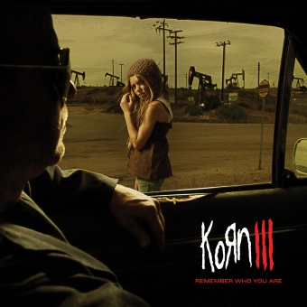 KORN – Korn III – Remember Who You Are