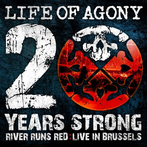 LIFE OF AGONY – 20 Years Strong – River Runs Red: Live In Brussels