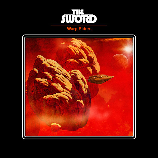 THE SWORD – Warp Riders