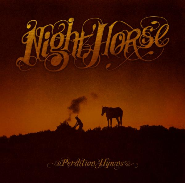 NIGHT HORSE – Perdition Hymns
