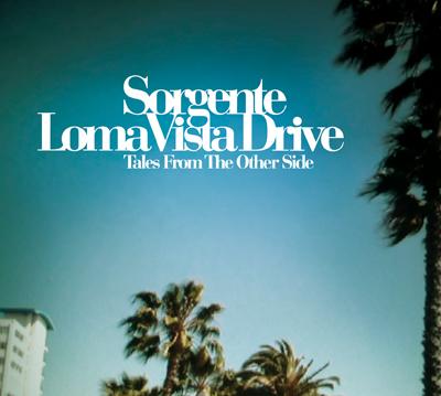 SORGENTE – Loma Vista Drive