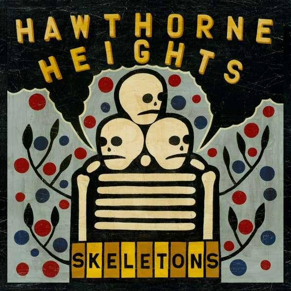 HAWTHORNE HEIGHTS – Skeletons