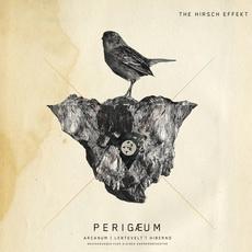 THE HIRSCH EFFEKT / CALEYA –  Apogaeum / Perigaeum