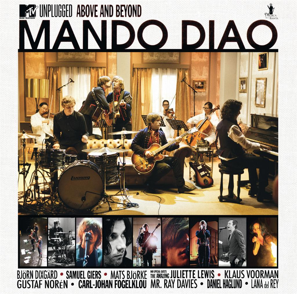 MANDO DIAO -MTV Unplugged – Above And Beyond
