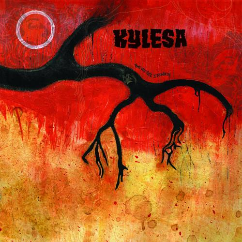 KYLESA – Time Will Fuse It's Worth