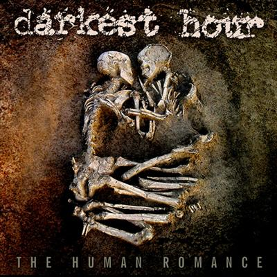 DARKEST HOUR – The Human Romance