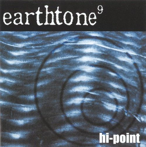 EARTHTONE 9 – Hi Point