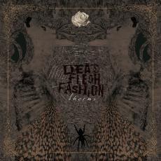 DEAD FLESH FASHION – Thorns