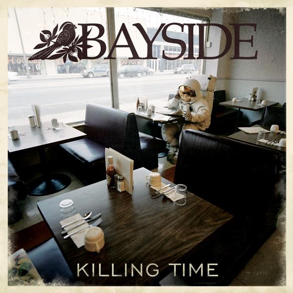 BAYSIDE – Killing Time