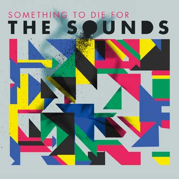 "THE SOUNDS – ""Something To Die For"" im Webwheel"