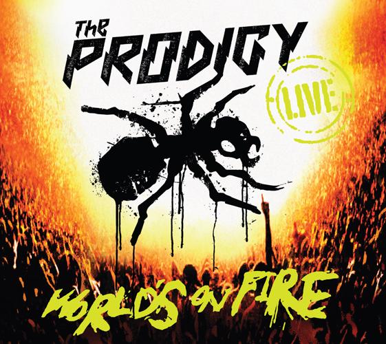 """THE PRODIGY setzen ab dem 20.05.2001 die """"World's On Fire"""""""