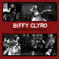 BIFFY CLYRO – Revolutions // Live At Wembley