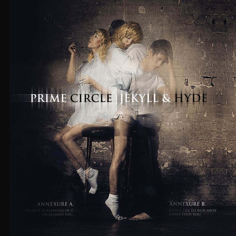 PRIME CIRCLE – Jekyll And Hyde