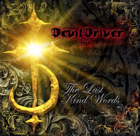 DEVILDRIVER – The Last Kind Words