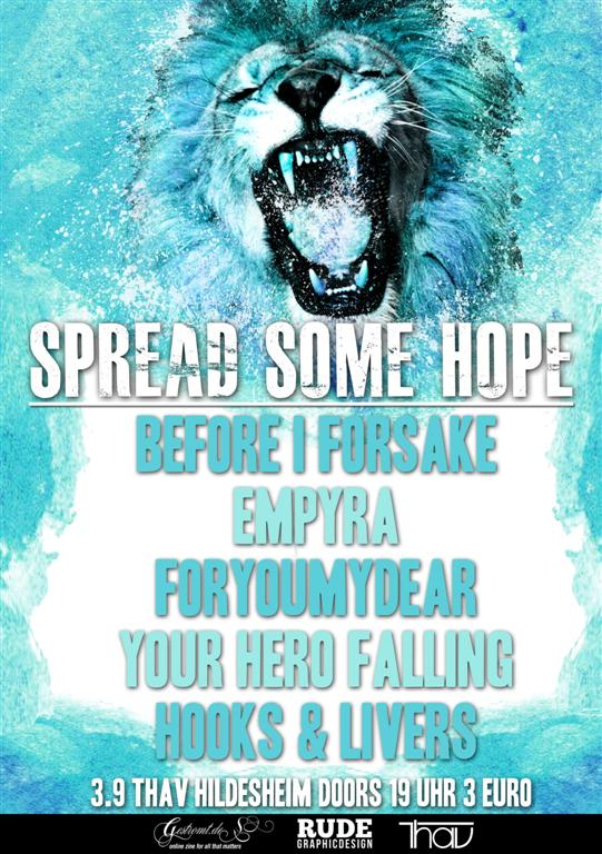 SPREAD SOME HOPE am 03.09.2011 mit u.a. EMPYRA im THAV HILDESHEIM