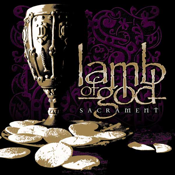 LAMB OF GOD – Sacrament
