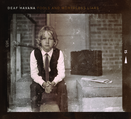 DEAF HAVANA – Fools And Worthless Liars
