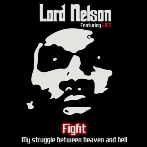 LORD NELSON – Fight (feat. LIES)