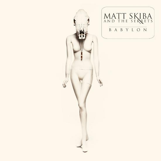 MATT SKIBA AND THE SEKRETS – Babylon