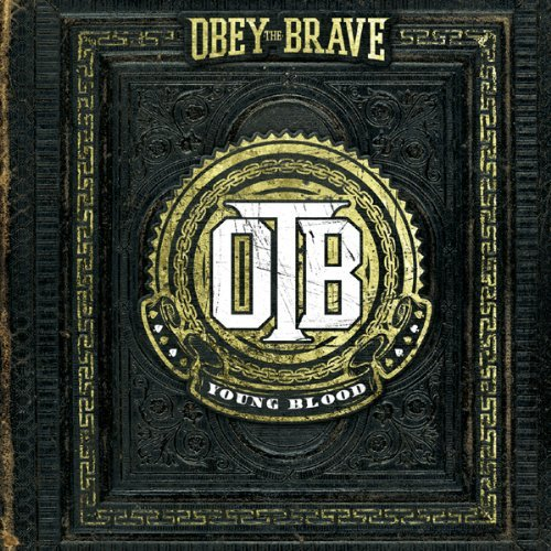 OBEY THE BRAVE – Young Blood